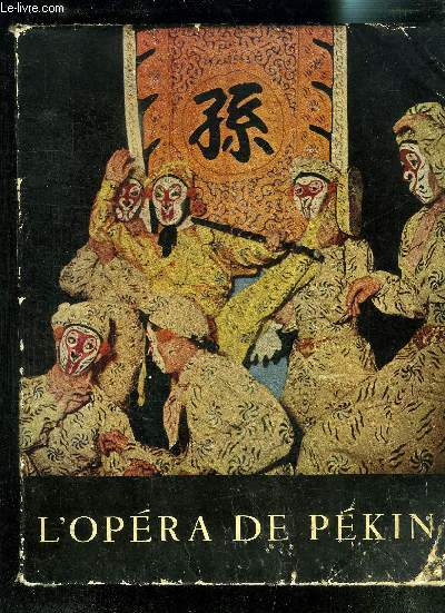 L OPERA DE PEKIN