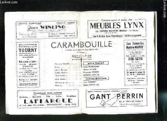 PROGRAMME DE THEATRE: THEATRE TRIANON K.HARPAIN- CARAMBOUILLE avec en distribution: Tissot A., Marchand H., Lesage M., Perret P., Marcel-Vergne