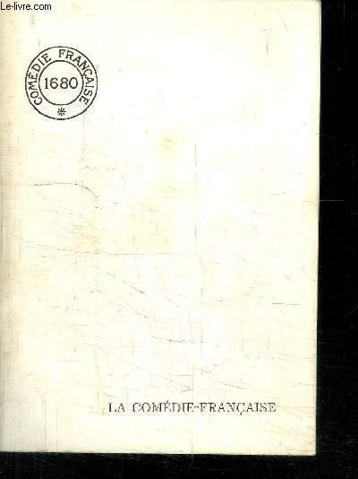 LA COMEDIE FRANCAISE- MONOGRAPHIE ETABLIE PAR LA BIBLIOTHECAIRE-ARCHIVISTE DE LA COMEDIE FRANCAISE