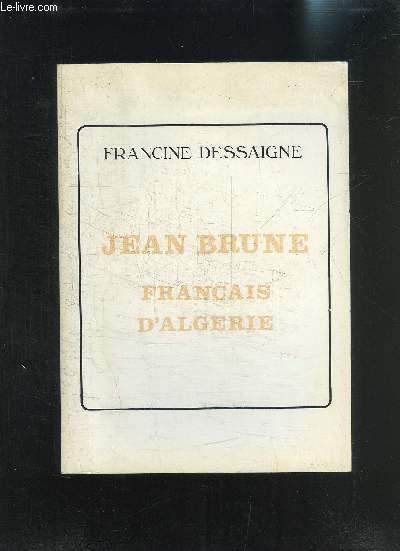 JEAN BRUNE- FRANCAIS D ALGERIE