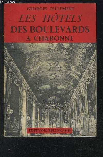 LES HOTELS DES BOULEVARDS A CHARONNE