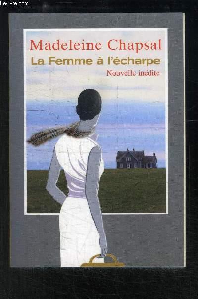 LA FEMME A L ECHARPE