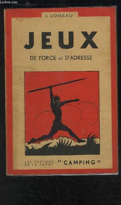 JEUX DE FORCE ET D ADRESSE- DEUXIEME VOLUME