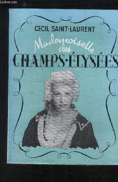 MADEMOISELLE DES CHAMPS-ELYSEES