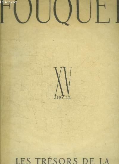 FOUQUET XVsiècle - LES TRESORS DE LA PEINTURE FRANCAISE