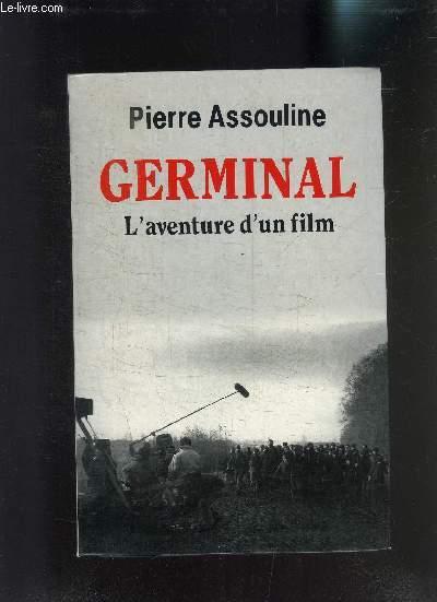GERMINAL- L AVENTURE D UN FILM