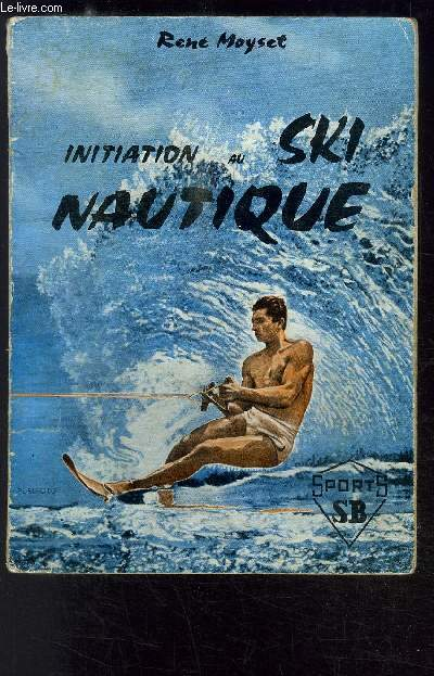 INITIATION AU SKI NAUTIQUE
