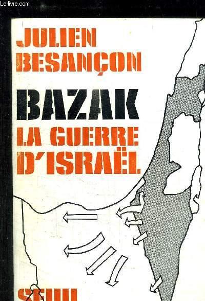 BAZAK LA GUERRE D ISRAEL