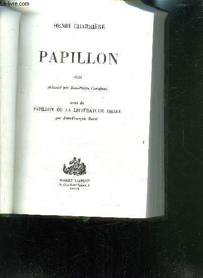 PAPILLON- suivi de Papillon ou la littérature orale