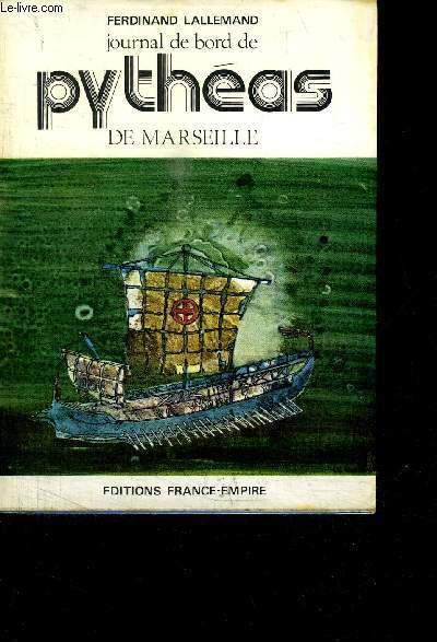JOURNAL DE BORD DE PYTHEAS DE MARSEILLE