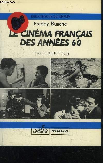 LE CINEMA FRANCAIS DES ANNEES 60