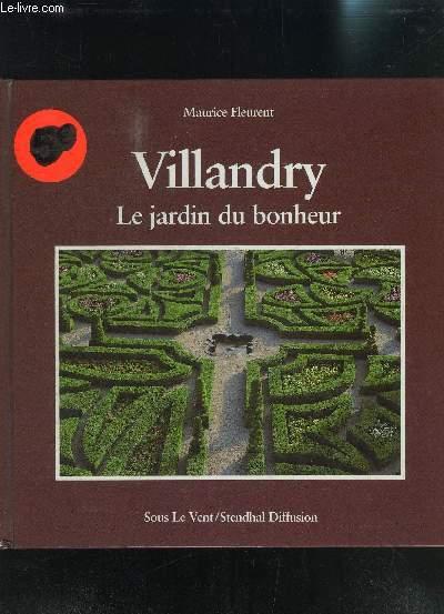 VILLANDRY LE JARDIN DU BONHEUR