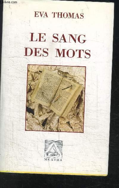LE SANG DES MOTS