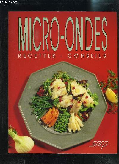 MICRO-ONDES RECETTES-CONSEILS