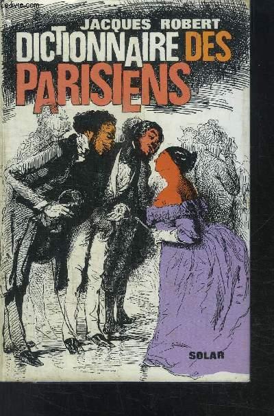 DICTIONNAIRE DES PARISIENS