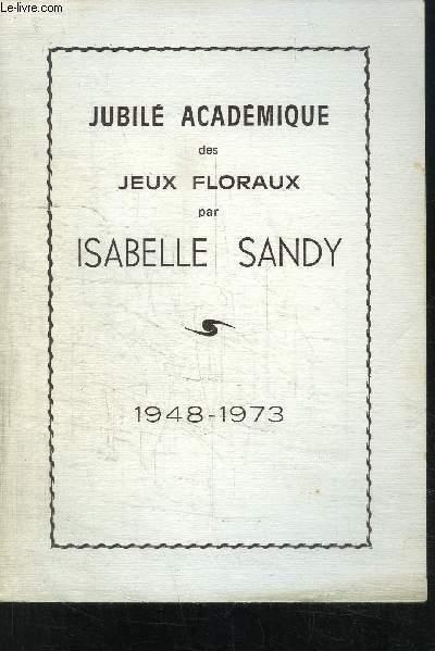 JUBILE ACADEMIQUE DES JEUX FLORAUX- 1948-1973