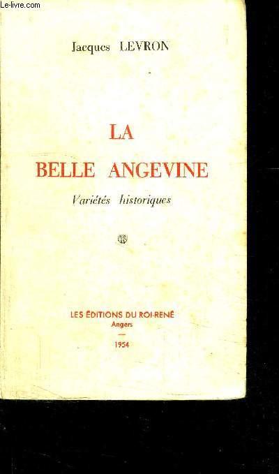 LA BELLE ANGEVINE- VARIETES HISTORIQUES