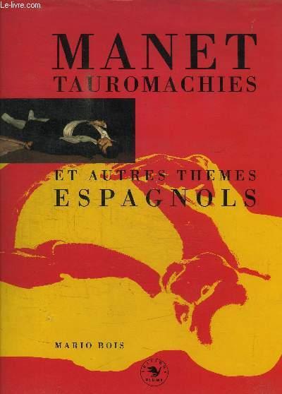 MANET TAUROMACHIES ET AUTRES THEMES ESPAGNOLS