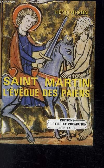 SAINT MARTIN L EVEQUE DES PAIENS