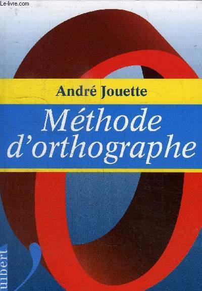 METHODE D ORTHOGRAPHE