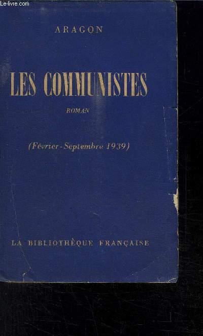 LES COMMUNISTES (FEVRIER-SEPTEMBRE 1939)