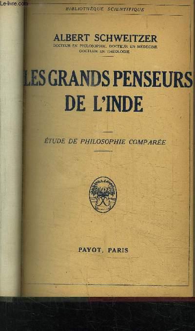 LES GRANDS PENSEURS DE L INDE- ETUDE DE PHILOSOPHIE COMPAREE