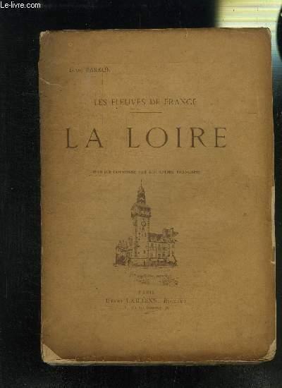 LES FLEUVES DE FRANCE- LA LOIRE