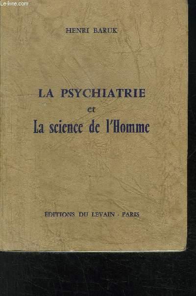 LA PSYCHIATRIE ET LA SCIENCE DE L HOMME