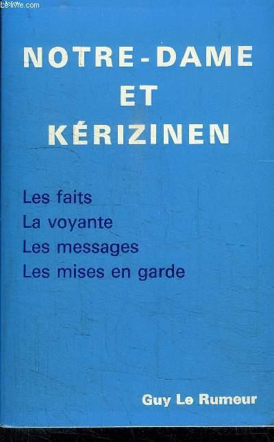 NOTRE-DAME ET KERIZINEN- LES FAITS- LA VOYANTE- LES MESSAGES- LES MISES EN GARDE