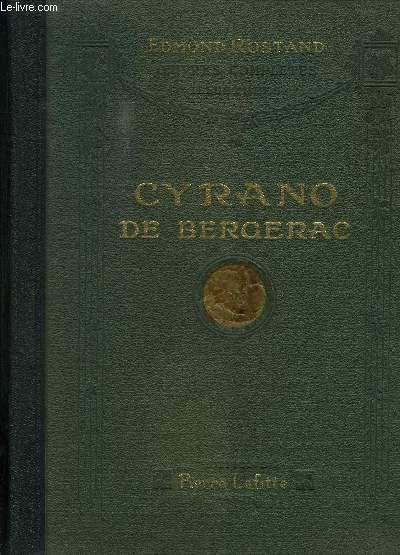 CYRANO DE BERGERAC- OEUVRES COMPLETES ILLUSTREES- COMEDIE HEROIQUE EN 5 ACTES EN VERS- REPRESENTEE A PARIS, SUR LE THEATRE DE LA PORTE-SAINT-MARTIN, LE 28 DEC 1897
