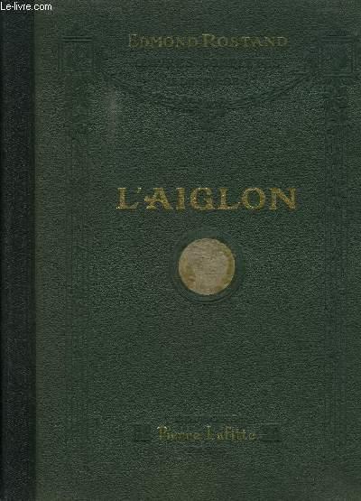 L AIGLON- OEUVRES COMPLETES ILLUSTREES