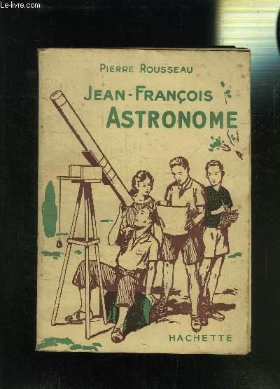 JEAN-FRANCOIS ASTRONOME