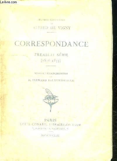 CORRESPONDANCE - PREMIERE SERIE (1816-1835)- NOTES ET ECLAIRCISSEMENTS DE M. FERNAND BALDENSPERGER