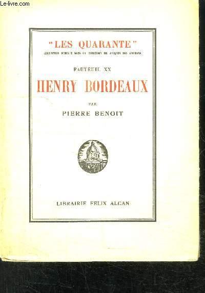 HENRY BORDEAUX- FAUTEUIL XX- COLLECTION LES QUARANTE