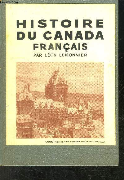 HISTOIRE DU CANADA FRANCAIS