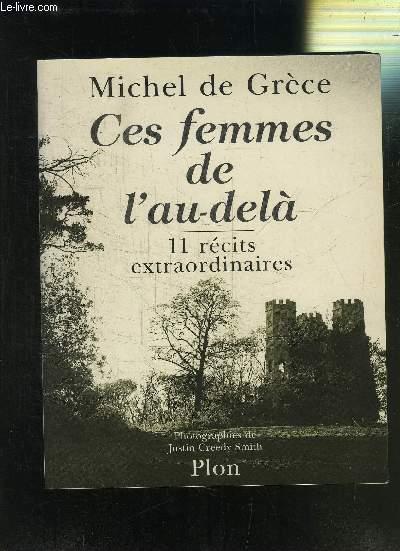 CES FEMMES DE L AU-DELA- 11 RECITS EXTRAORDINAIRES