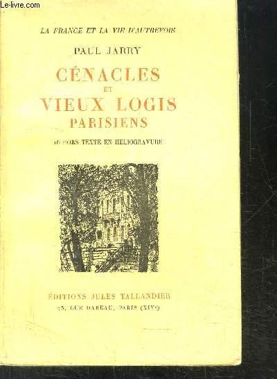 CENACLES ET VIEUX LOGIS PARISIENS
