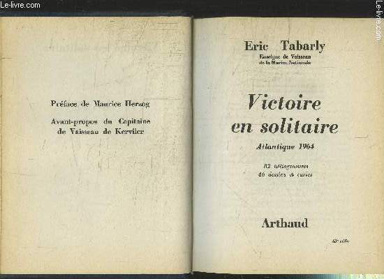VICTOIRE EN SOLITAIRE- ATLANTIQUE 1964