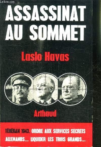 ASSASSINAT AU SOMMET- TEHERAN 1943