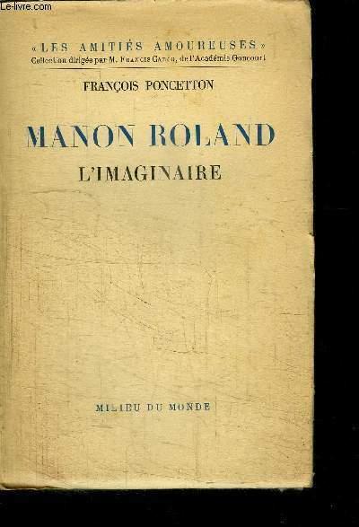 MANON ROLAND L IMAGINAIRE