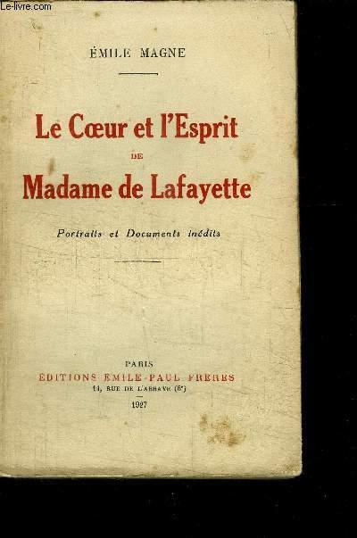 LE COEUR ET L ESPRIT DE MADAME DE LAFAYETTE