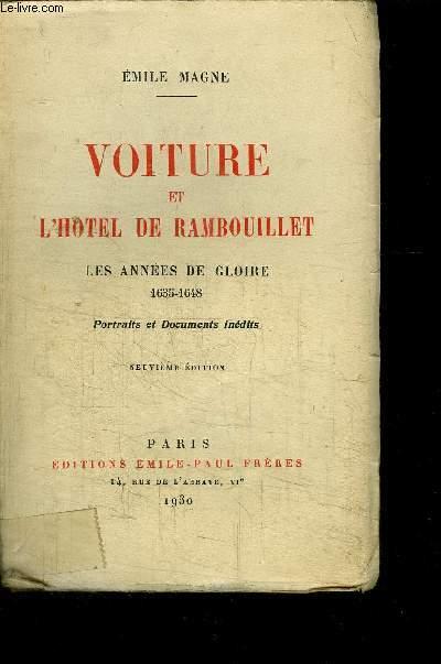 VOITURE ET L HOTEL DE RAMBOUILLET- LES ANNEES DE GLOIRE 1635-1648