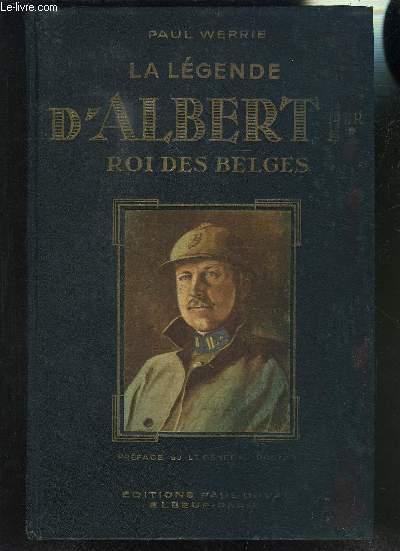 LA LEGENDE D ALBERT 1er ROI DES BELGES