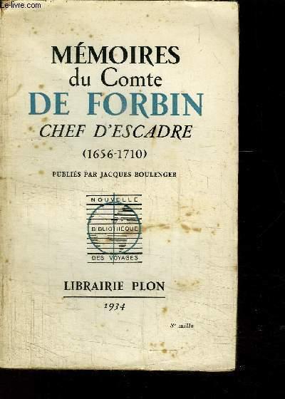 MEMOIRES DU COMTE DE FORBIN CHEF D ESCADRE 1656-1710