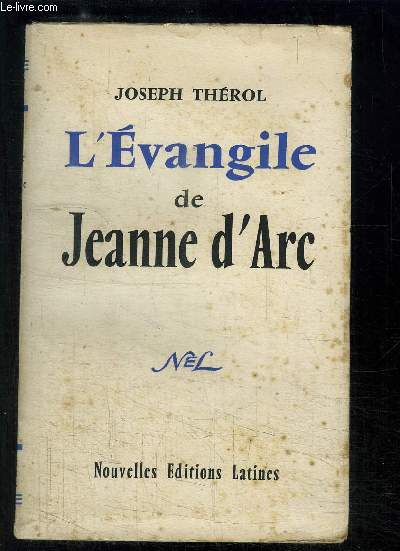 L'EVANGILE DE JEANNE D'ARC