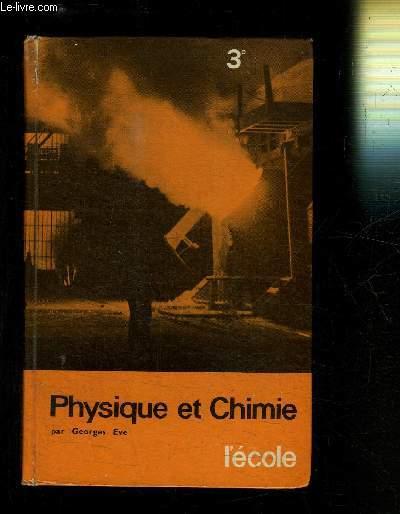 PHYSIQUE ET CHIMIE - Collège d'enseignement général clsee de 3ème  - programme de 1960 - n° 323