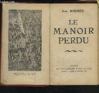 LE MANOIR PERDU