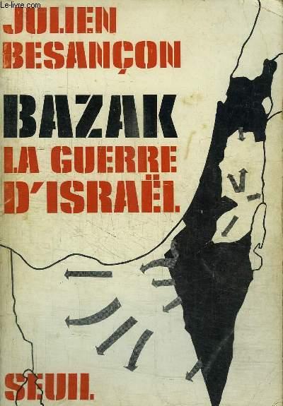 BAZAK LA GUERRE D'ISRAEL
