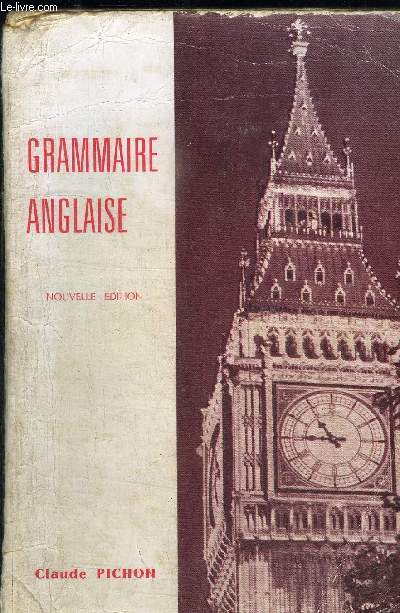 GRAMMAIRE ANGLAISE - NOUVELLE EDITION