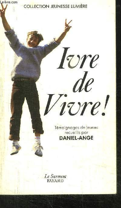 IVRE DE VIVRE-COLLECTION JEUNESSE LUMIERE